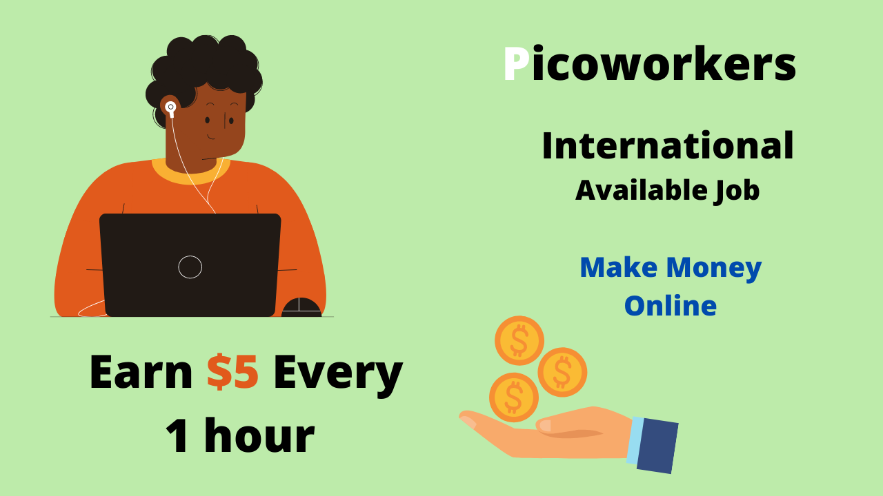 Picoworkers 2020 review passive money income legit or scam