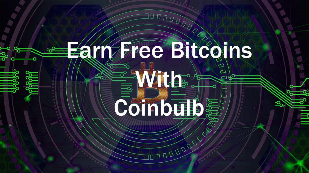 Coinbulb 2021 how to earn real money review