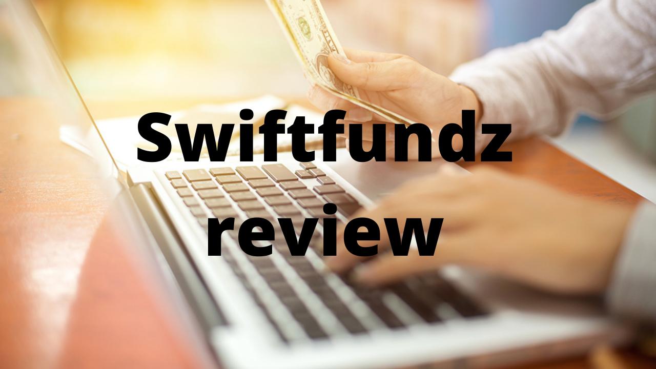 Swiftfundz review